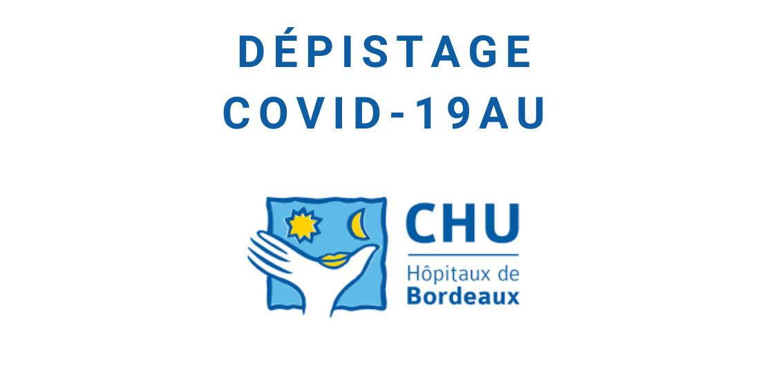 Dépistage covid 19 au CHU bordeaux